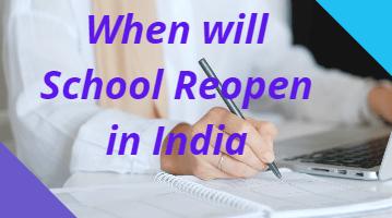 When will School Reopen in India 2021