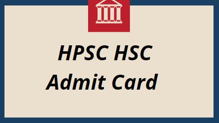 HPSC HSC Admit Card 2021