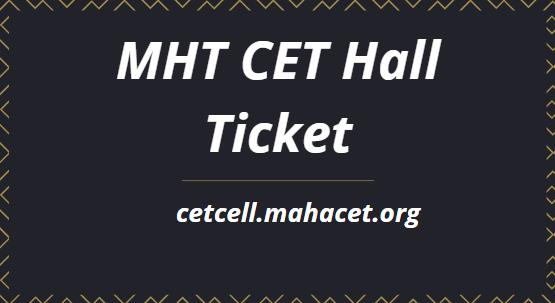एमएचटी सीईटी हॉल टिकट 2021