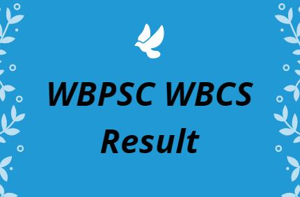 WBPSC WBCS Result 2021