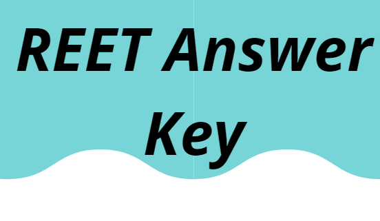REET Answer Key 2021