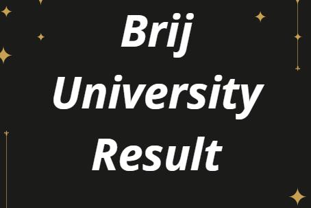 Brij University Result 2021