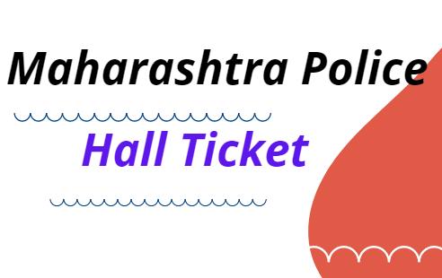 Maharashtra Police Hall Ticket 2021