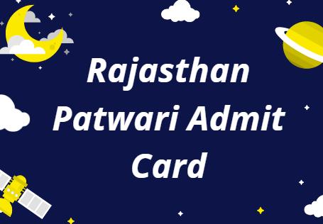 rsmssb.rajasthan.gov.in Patwari Admit Card 2021