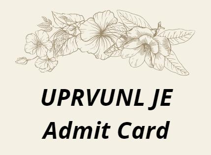 UPRVUNL JE Admit Card 2021