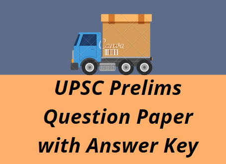 UPSC Prelims 2021 Question Paper With Answer Key