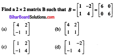 Bihar Board 12th Maths Objective Answers Chapter 4 Determinants Q41