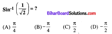 Bihar Board 12th Maths VVI Objective Questions Model Set 3 in English Q1
