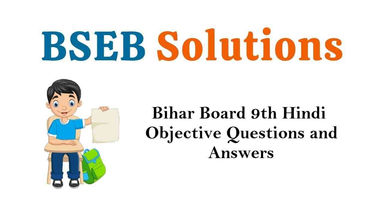 Bihar Board Class 9th Hindi Objective Questions and Answers Key Pdf Download
