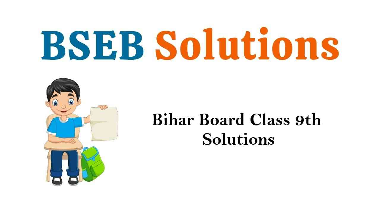 Bihar Board Class 9th Books Solutions