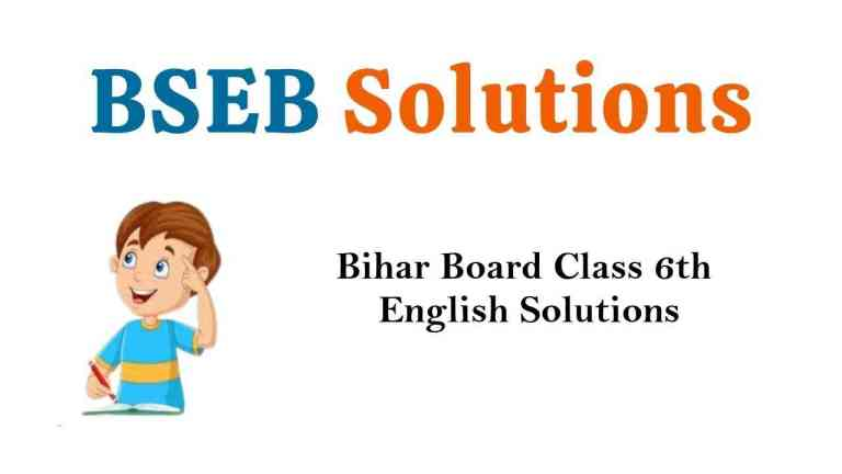 Bihar Board Class 6 English Book Solutions Radiance Part 1