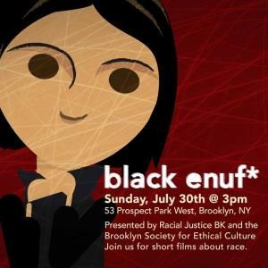 Free Screening - black enuf @ Brooklyn Society for Ethical Culture