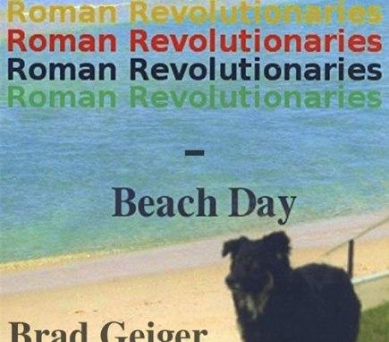 Roman Revolutionaries Beach Day