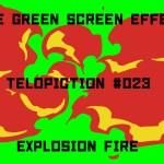 "【No.023】 ""Explosion fire"" 爆発する炎/フリー素材/グリーンスクリーン/Free Green Screen Effects"