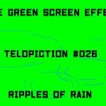 "【No.026】""Ripples of rain"" 雨の波紋/フリー素材/グリーンスクリーン/Free Green Screen Effects"