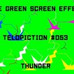 "【No.053】""Thunder"" 雷/フリー素材/グリーンスクリーン/Free Green Screen Effects"