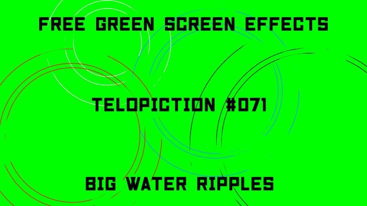 "【No.071】""Big water ripples"" 大きな水の波紋/フリー素材/グリーンスクリーン/Free Green Screen Effects"