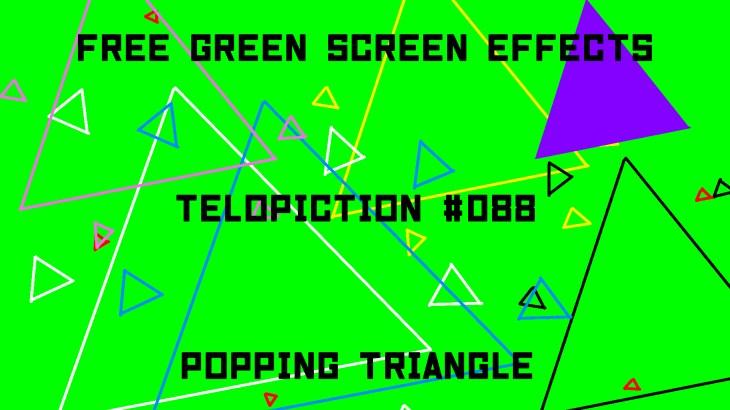 "【No.088】""Popping triangle"" はじける三角/フリー素材/グリーンスクリーン/Free Green Screen Effects"