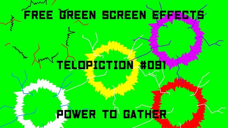 "【No.091】""Power to gather"" 集まるパワー/フリー素材/グリーンスクリーン/Free Green Screen Effects"