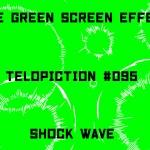 "【No.095】""Shock wave"" 衝撃波/フリー素材/グリーンスクリーン/Free Green Screen Effects"