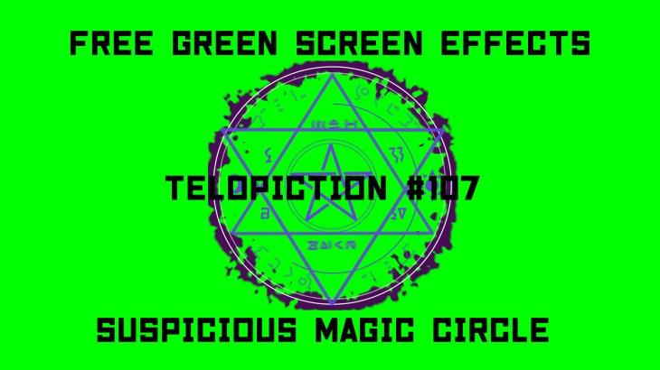 "【No.107】""Suspicious magic circle"" 怪しい魔法陣/フリー素材/グリーンスクリーン/Free Green Screen Effects"
