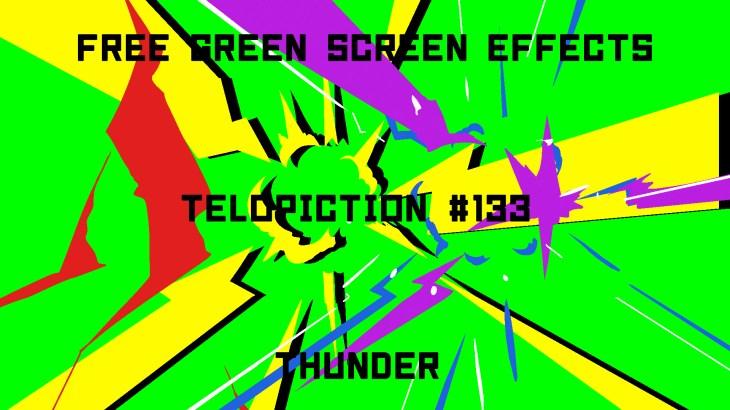 "【No.133】""Thunder"" ピカッドーン!/大きな雷/フリー素材/グリーンスクリーン/Free Green Screen Effects"