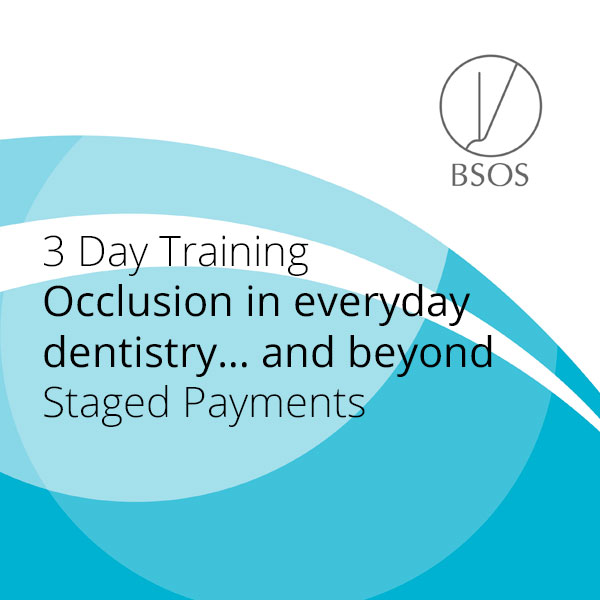 Occlusion in everyday dentistry… and beyond
