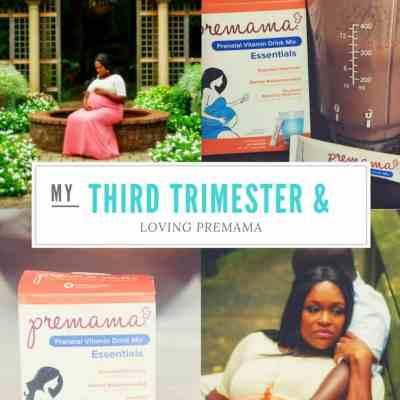My 3rd Trimester & Premama