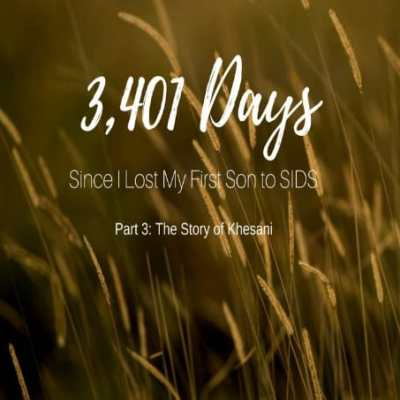 3,401 Days Since I Lost My 1st Son to SIDS