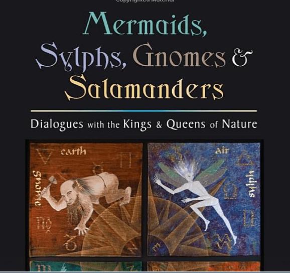 Mermaids, Sylphs, Gnomes & Salamanders