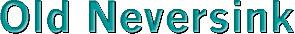 Neversink downloads