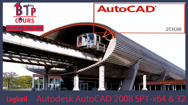 Télécharger Autodesk AutoCAD 2008 SP1-x64 & 32