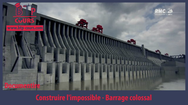 Documentaire: Barrage colossal