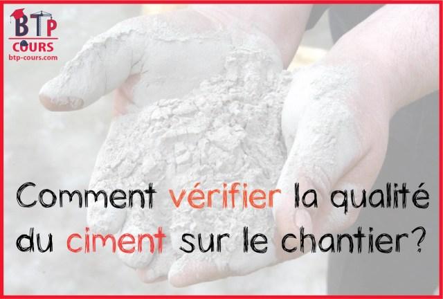 vérifier la qualité du ciment