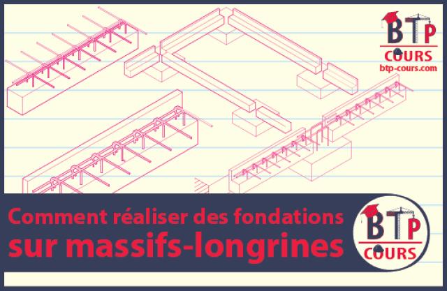 réalisation de fondations sur massifs-longrines