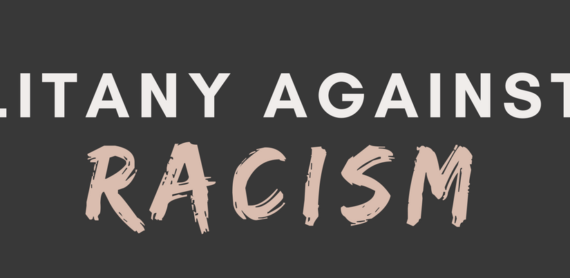 Litany Against Racism