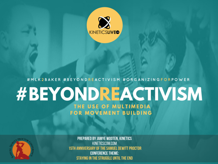 #BeyondReActivism: THE USE OF MULTIMEDIA FOR MOVEMENT BUILDING