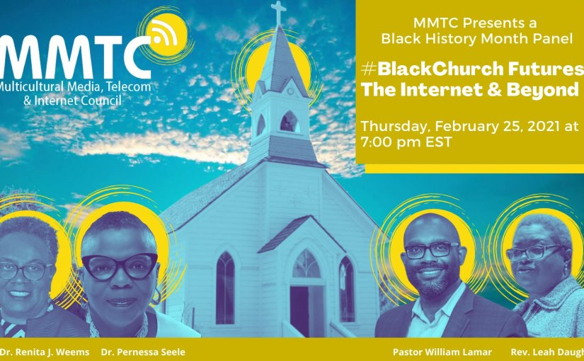 Black Church Futures: The Internet & Beyond