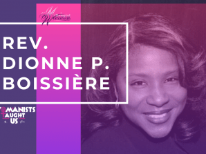 Womanists Taught Us: Rev. Dionne Boissiere