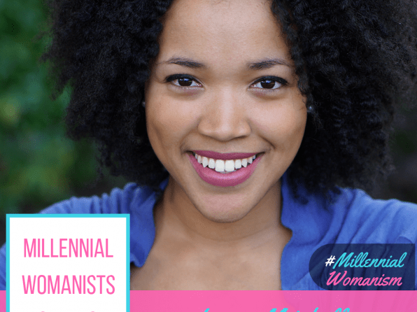 Millennial Womanists To Watch: Imani Mitchell