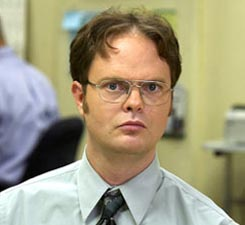 dwight! you so crazy