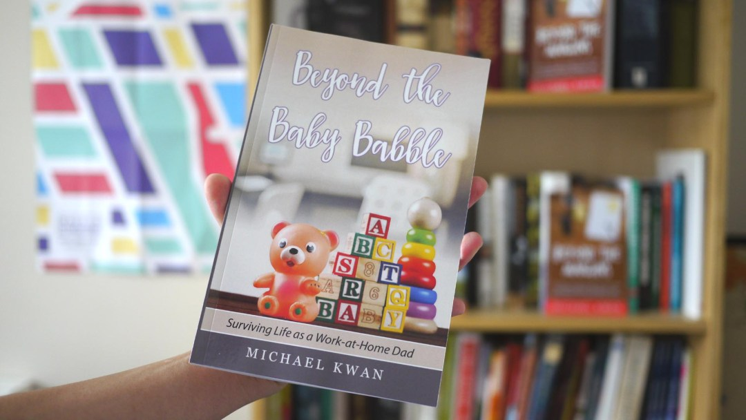 Beyond the Baby Babble, by Michael Kwan