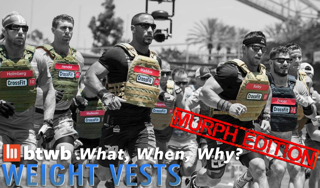 What, When, Why: Weight Vests