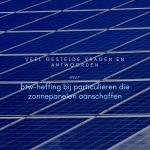 Veel gestelde vragen en antwoorden over btw-heffing bij particulieren die zonnepanelen aanschaffen