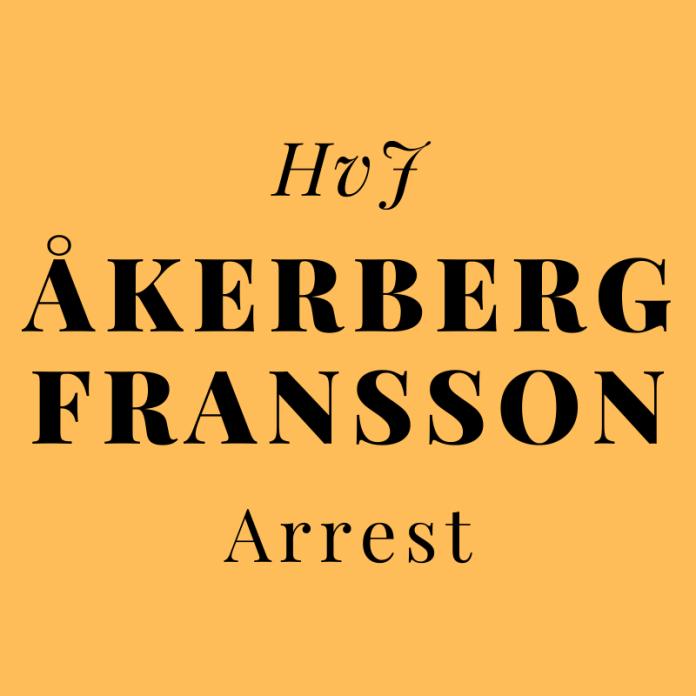 HvJ Åkerberg Fransson arrest
