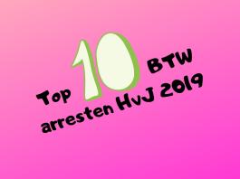 Top 10 BTW arresten HvJ 2019
