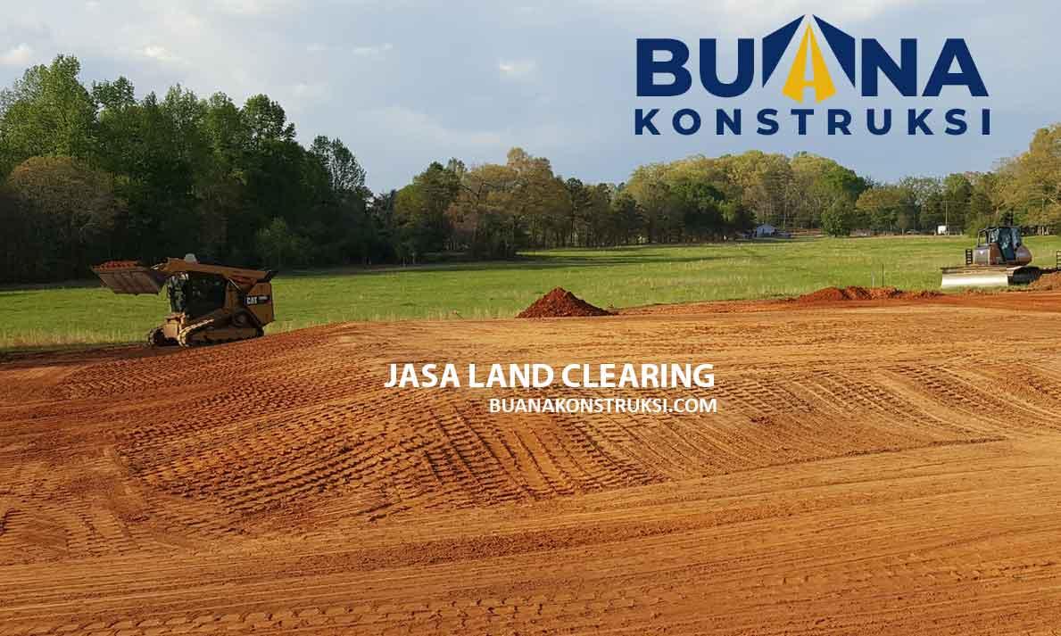 Harga Jasa Land Clearing