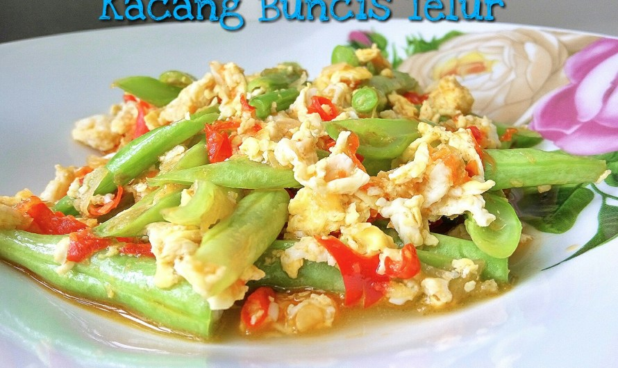 Kacang Buncis Goreng dengan Telur Pedas