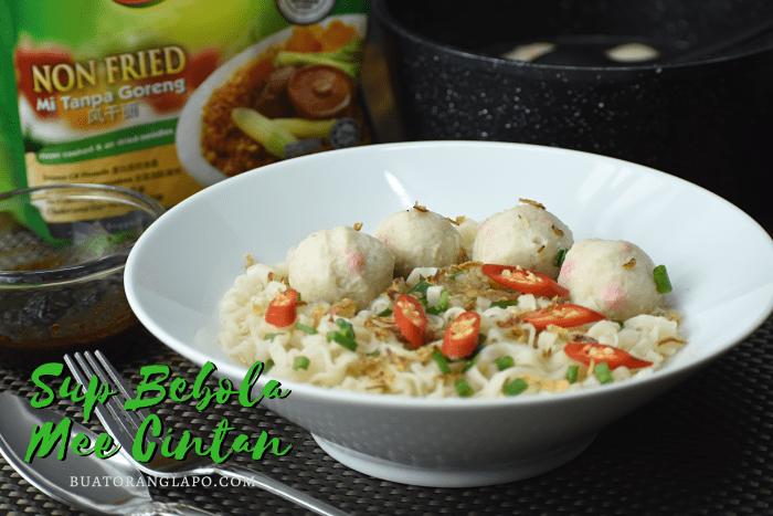 sup bebola bersama mee Cintan tanpa goreng