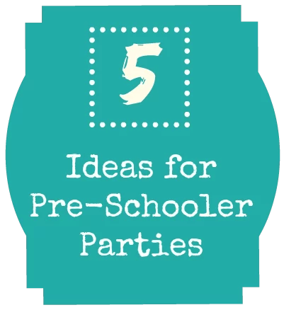 5 tips for preschool parties